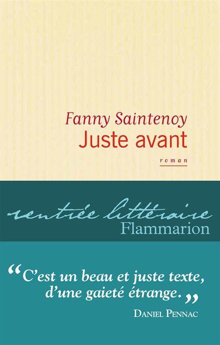 JUSTE AVANT - FANNY SAINTENOY