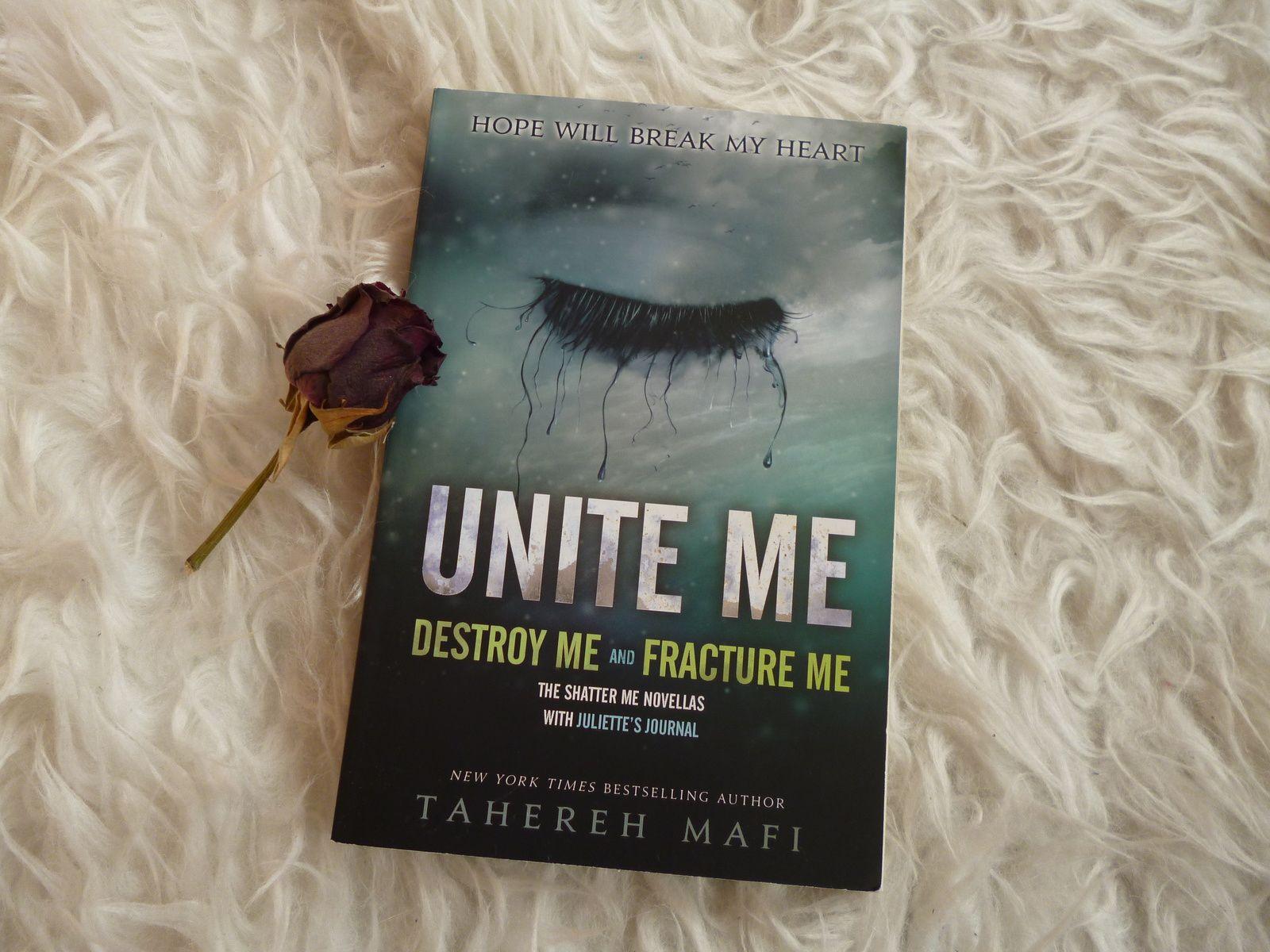 Buchbewertung: 'Unite me' ('Destroy me' &amp&#x3B; 'Fracture me')