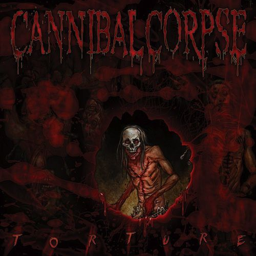 #2 : Cannibal Corpse - Torture