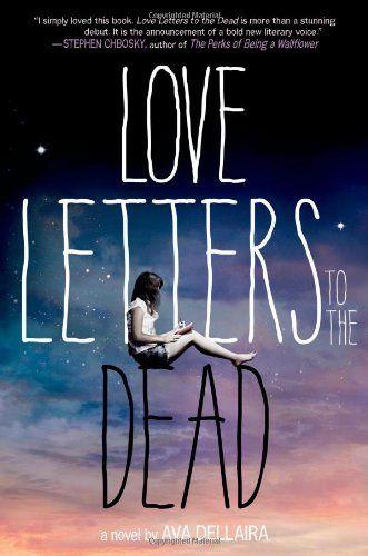 Love Letters to the Dead, Ava Dellaira