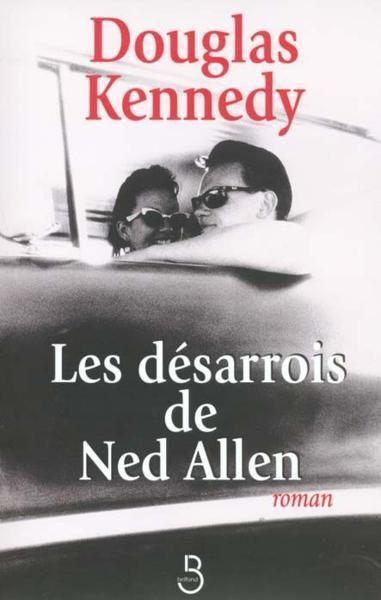Les désarrois de Ned Allen de Douglas Kennedy