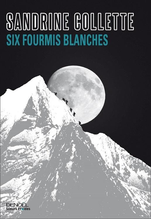 N°1 : Six fourmis blanches (Sandrine Collette)