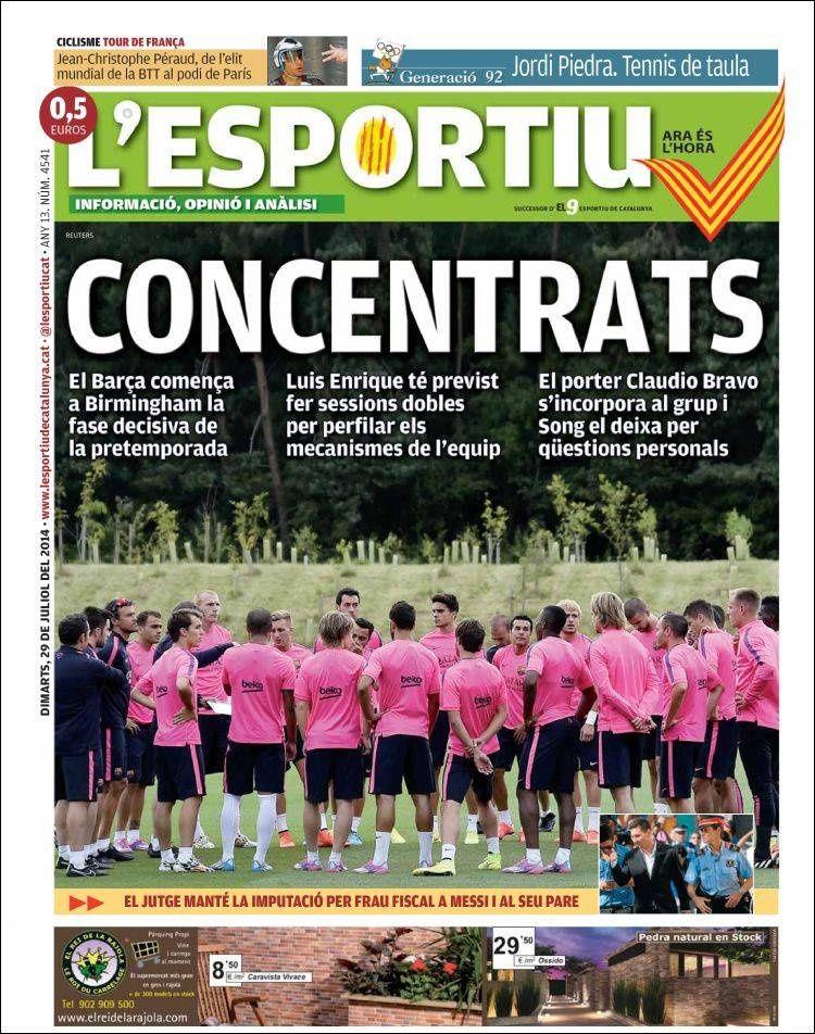 La Une de L'Esportiu aujourd'hui (29/07/2014) / La portada de L'Esportiu hoy (29/07/2014) / La portada de L'Esportiu avui (29/07/2014) / The today's L'Esportiu Cover (07/29/2014)