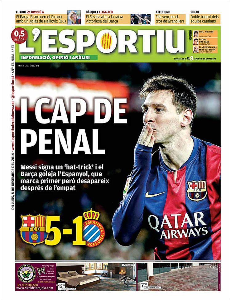 La Une de L'Esportiu aujourd'hui (08/12/2014) / La portada de L'Esportiu hoy (08/12/2014) / La portada de L'Esportiu avui (08/12/2014) / The today's L'Esportiu Cover (12/08/2014)