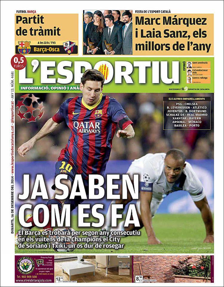 La Une de L'Esportiu aujourd'hui (16/12/2014) / La portada de L'Esportiu hoy (16/12/2014) / La portada de L'Esportiu avui (16/12/2014) / The today's L'Esportiu Cover (12/16/2014)