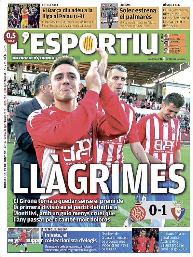 La Une de L'Esportiu aujourd'hui (19/06/2016) / La portada de L'Esportiu hoy (19/06/2016) / La portada de L'Esportiu avui (19/06/2016) / The today's L'Esportiu Cover (06/19/2016)