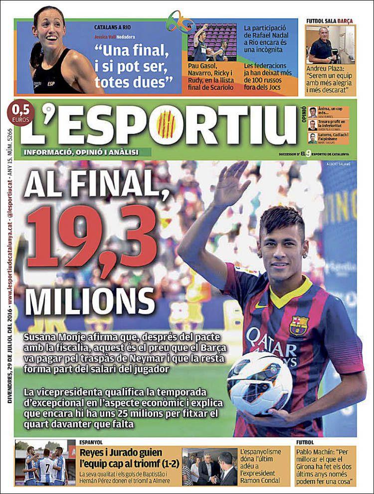 La Une de L'Esportiu aujourd'hui (29/07/2016) / La portada de L'Esportiu hoy (29/07/2016) / La portada de L'Esportiu avui (29/07/2016) / The today's L'Esportiu Cover (07/29/2016)