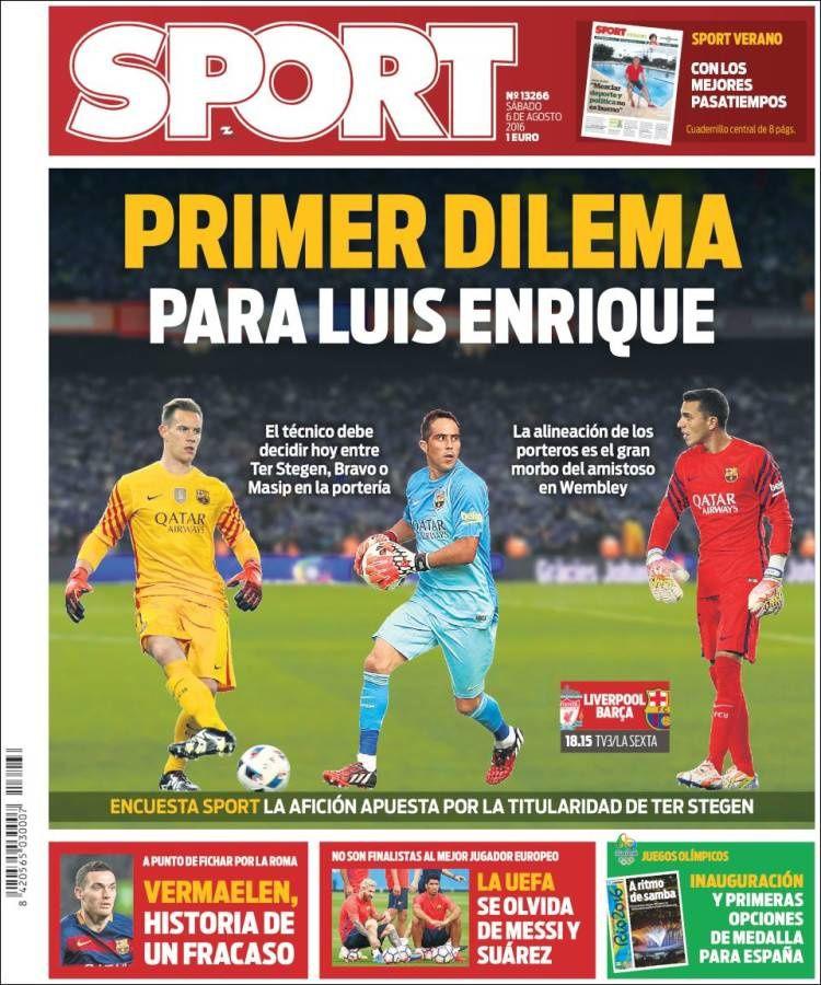 La Une de Sport aujourd'hui (06/08/2016) / La portada de Sport hoy (06/08/2016) / La portada de Sport avui (06/08/2016) / The today's Sport Cover (08/06/2016)