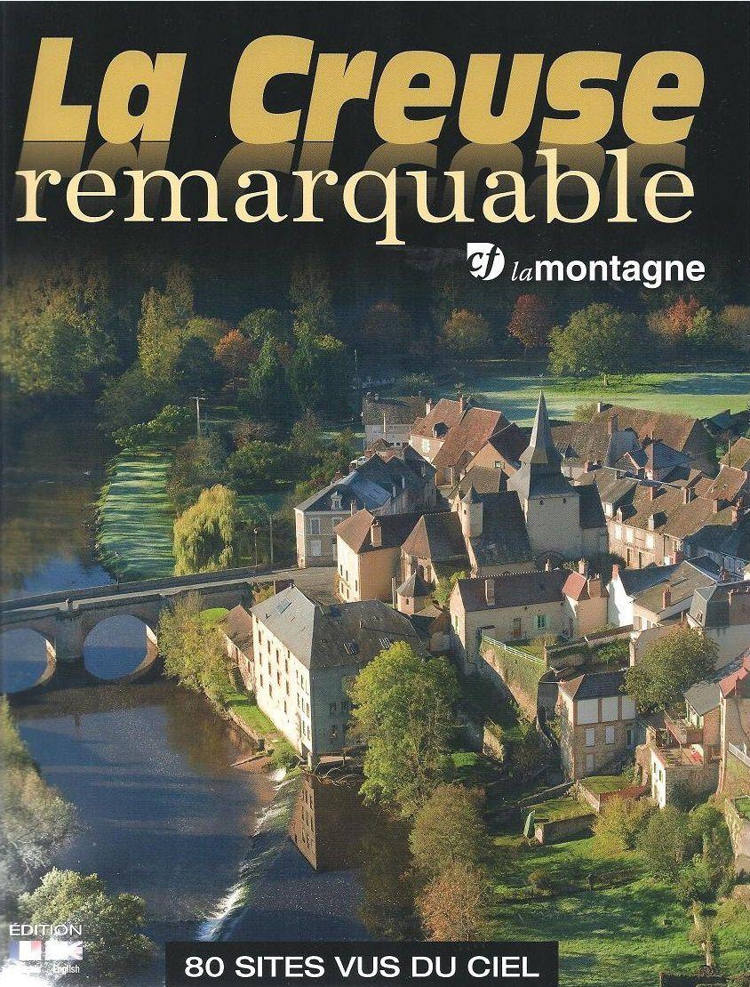 La Creuse Remarquable: &quot&#x3B;La Montagne&quot&#x3B;