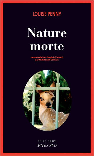 """Nature morte"" de Louise Penny"