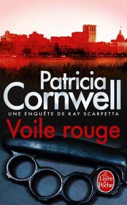 """Voile Rouge"" de Patricia Cornwell"