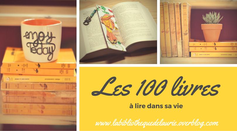 Les 100 livres à lire dans sa vie