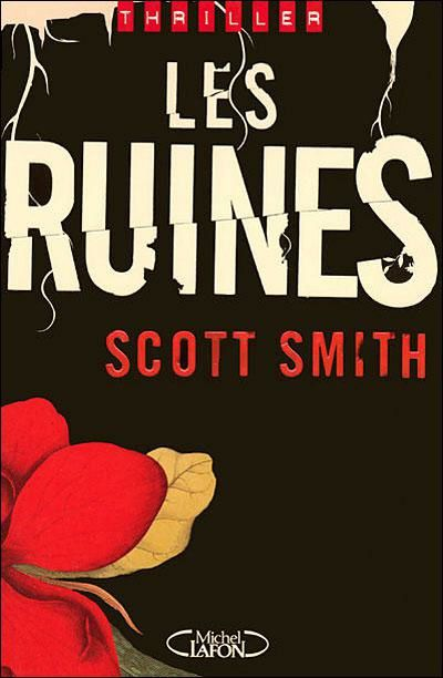 Les ruines de Scott Smith