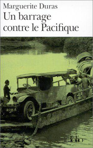 Un barrage contre le Pacifique de Marguerite Duras