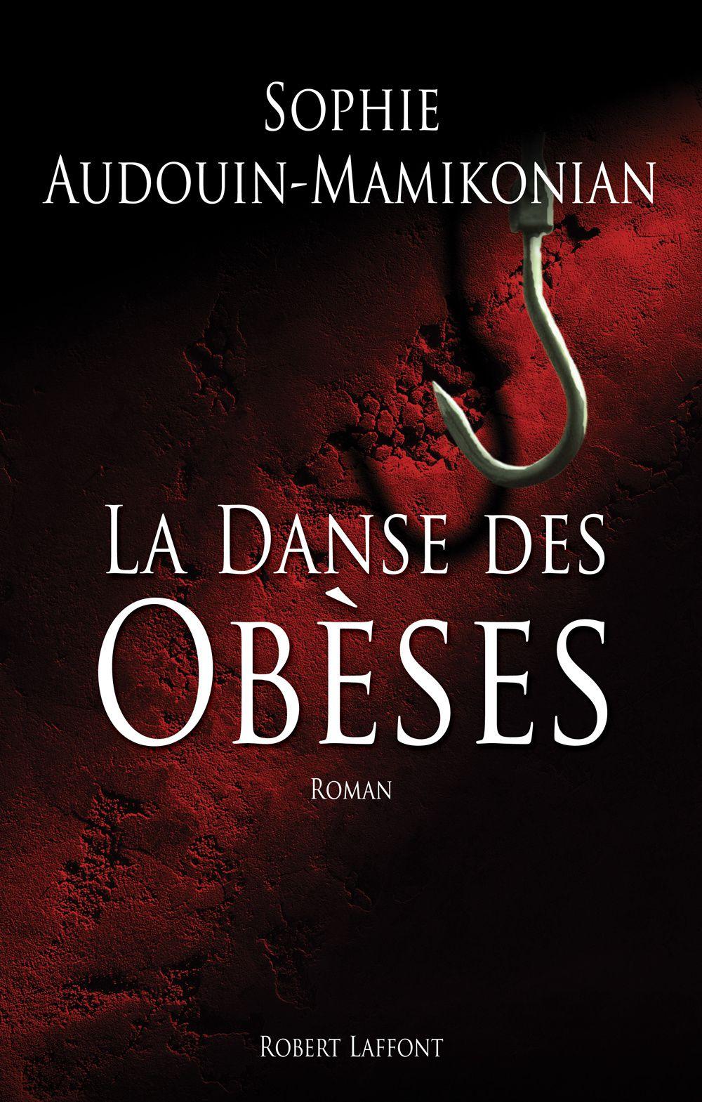 La danse des obèses de Sophie Audouin-Mamikonian