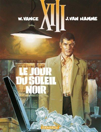 XIII, tome 01 : Le jour du soleil noir de Jean Van Hamme et William Vance