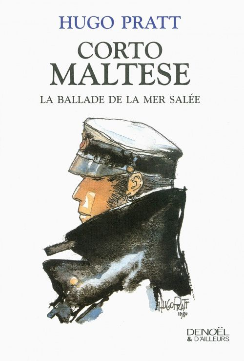 Corto Maltese, la ballade de la mer salée de Hugo Pratt