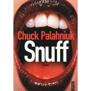 Chronique de &quot&#x3B;Snuff&quot&#x3B; de Chuck Palahniuk