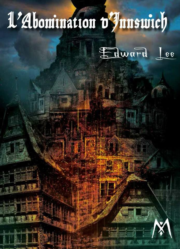 Chronique de L'Abomination d'Innswich d'Edward Lee