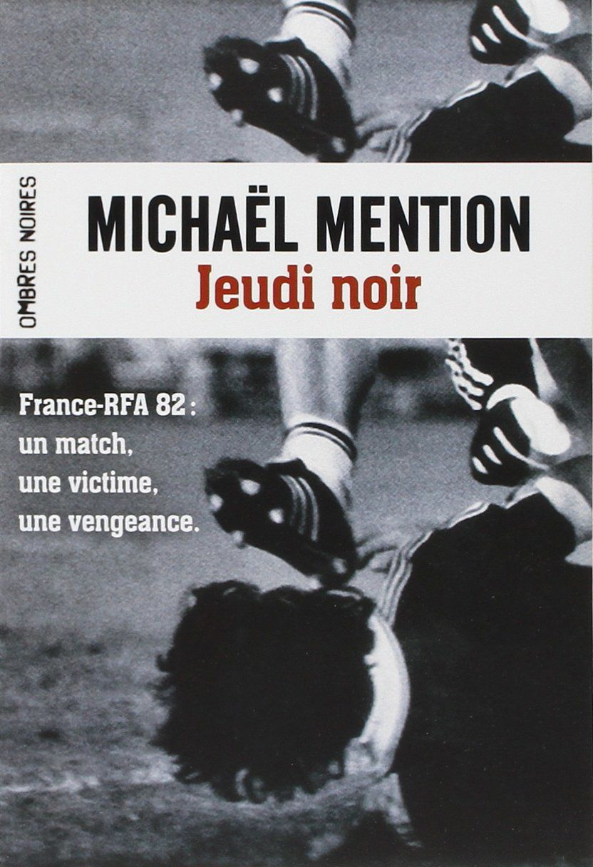Jeudi Noir de Michael Mention