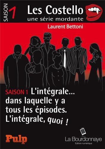 Les Costello de Laurent Bettoni