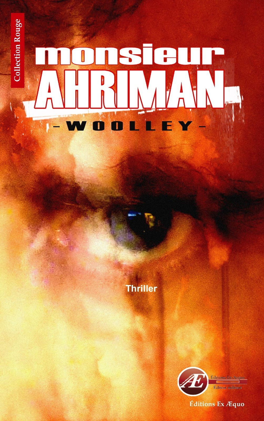 Chronique de Monsieur Ahriman de Woolley
