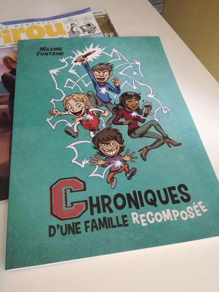 Chroniques d'une famille recomposée de Maxime Fontaine