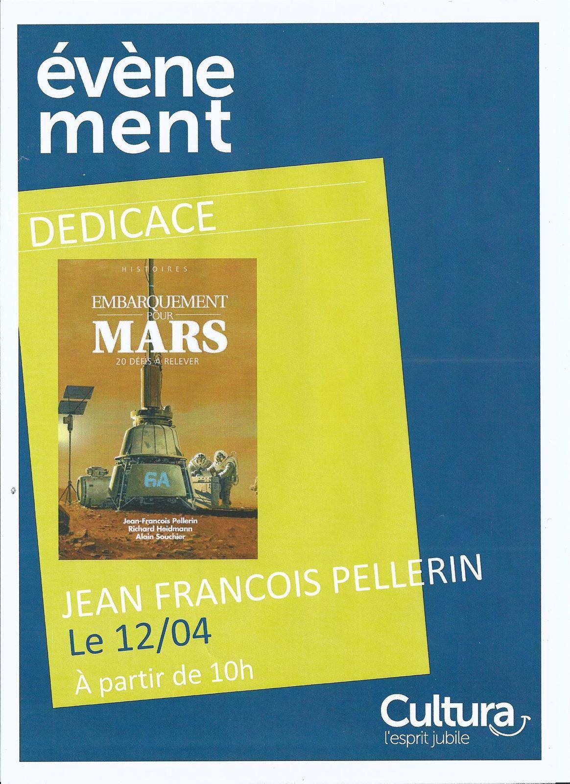 Jean-François PELLERIN a dédicacé l'ouvrage 'EMBARQUEMENT POUR MARS' &amp&#x3B; 'AVENTURES DANS L'ESPACE' à CULTURA Carré Sénart le 12 avril 2014, le jour anniversaire du premier vol du cosmonaute Youri Gagarine (12/04/1961)
