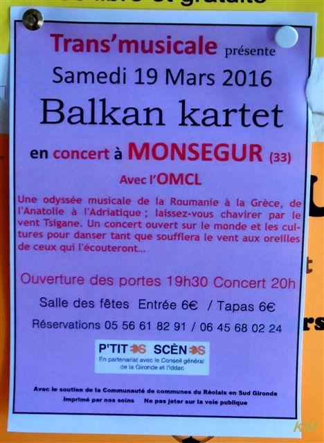 Spectacle musique Balkans Monségur 19 mars, 6 € et assiette tapas possible (6 € réservations) à commander, 19h 30 salle des fêtes