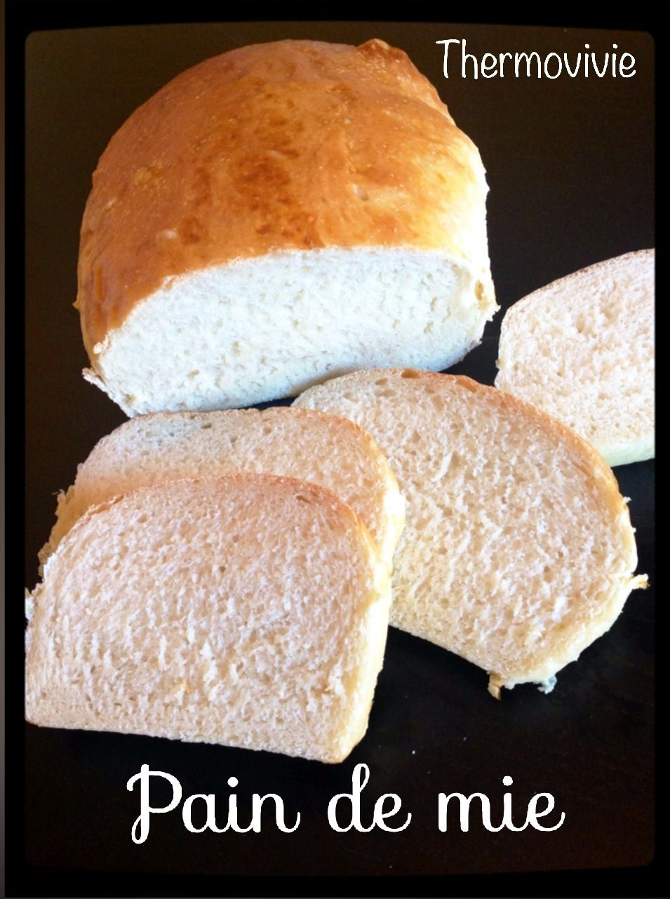 Pain De Mie Au Thermomix Thermovivie