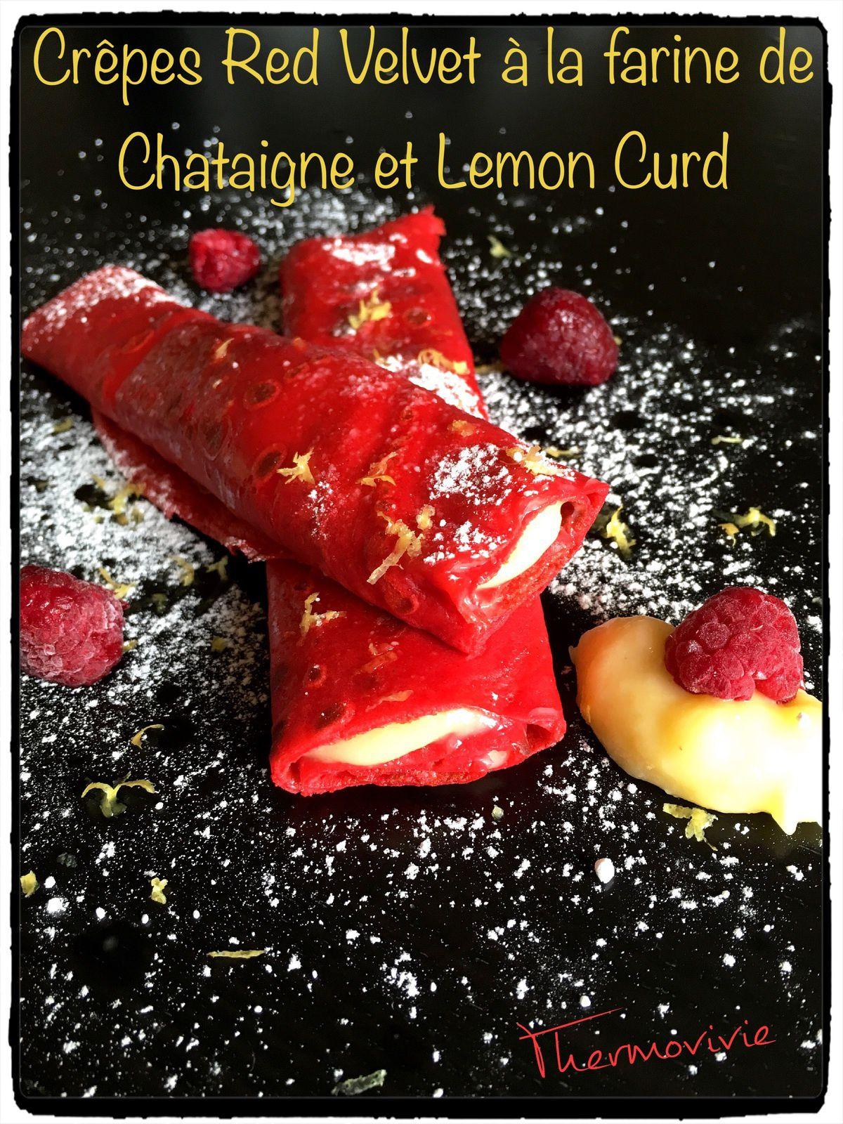 Crêpes Red Velvet à la farine de châtaigne et Lemon Curd