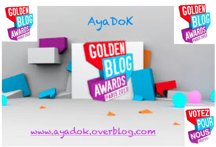 AyaDoK au Golden Blog Awards 2013