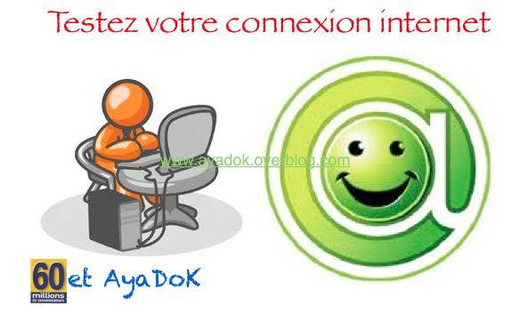 Testez gratuitement votre connexion Internet