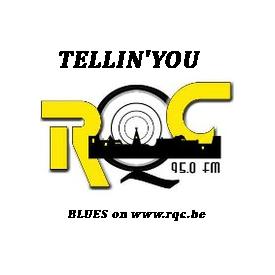 Playlist & podcast Tellin'You du 22 mai 2014 - RQC95FM - www.rqc.be