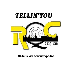 Playlist & podcast Tellin'You du 05 juin 2014 - La programmation d'André - RQC95FM - www.rqc.be