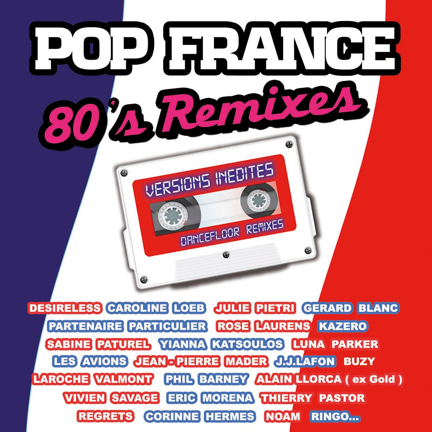 'Pop France' regroupe en version inédite (remixée) le meilleur des tubes des 80's sous forme de double CD collector !