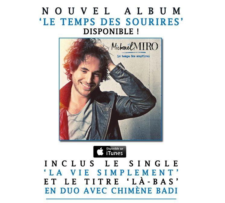 Le nouvel album de Mickaël est disponible dans les bacs et en version digital.