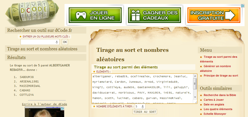 Après un tirage au sort aléatoire sur dcode.fr, voici le résultat...