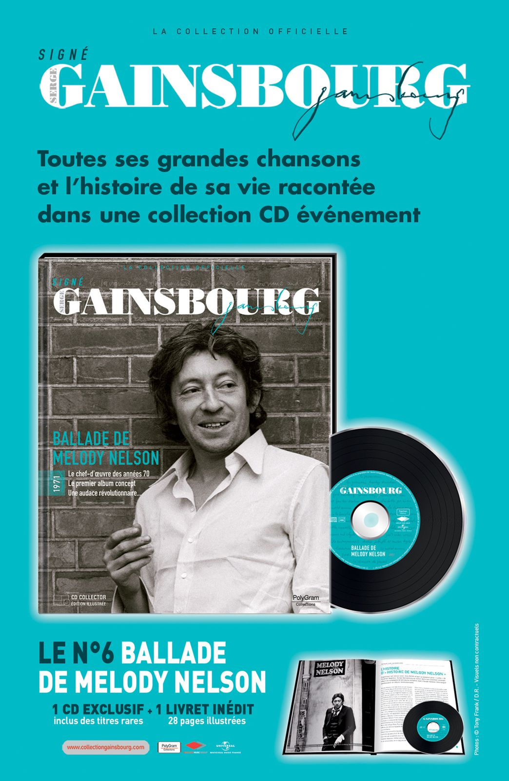 "VOL. 6 : La Collection signé Gainsbourg - ""Ballade De Mélody Nelson"" - 1971. Inclus un CD de 18 titres."