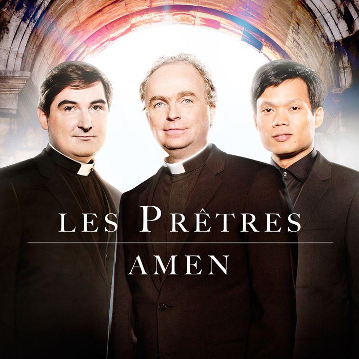 """Les Prêtres, Nouvel album """"Amen"""" - Sortie le 7 avril 2014."""