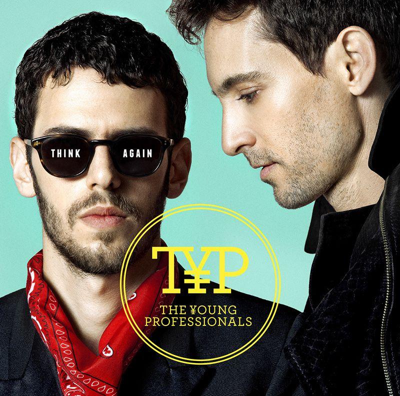 The Young Professionals (TYP) présente son nouvel EP &quot&#x3B;Think Again&quot&#x3B;