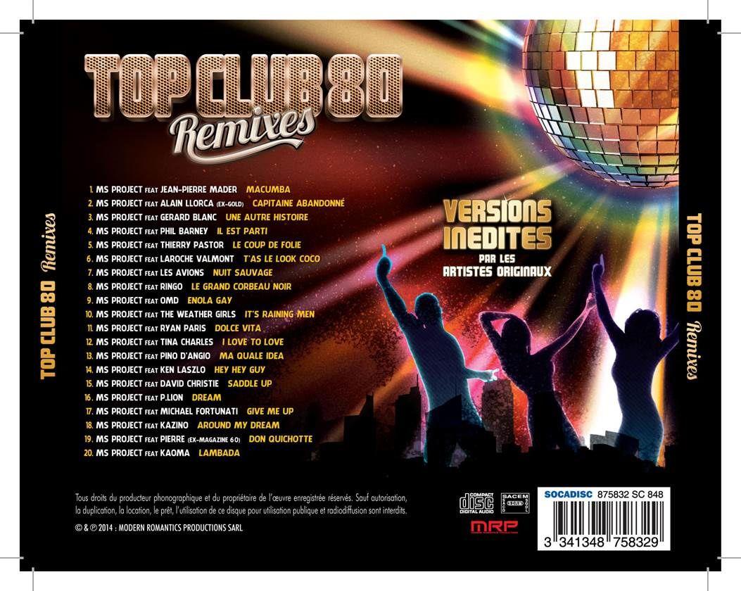 Top Club 80 Remixes : les tubes emblématiques des 80's revisités !