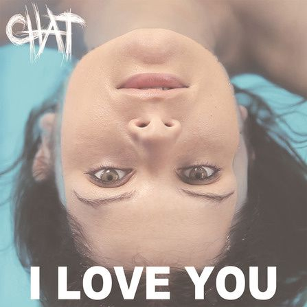 "Chat, nouveau single ""I Love You"" disponible en digital et en concert aux Francofolies le 11 juillet prochain."