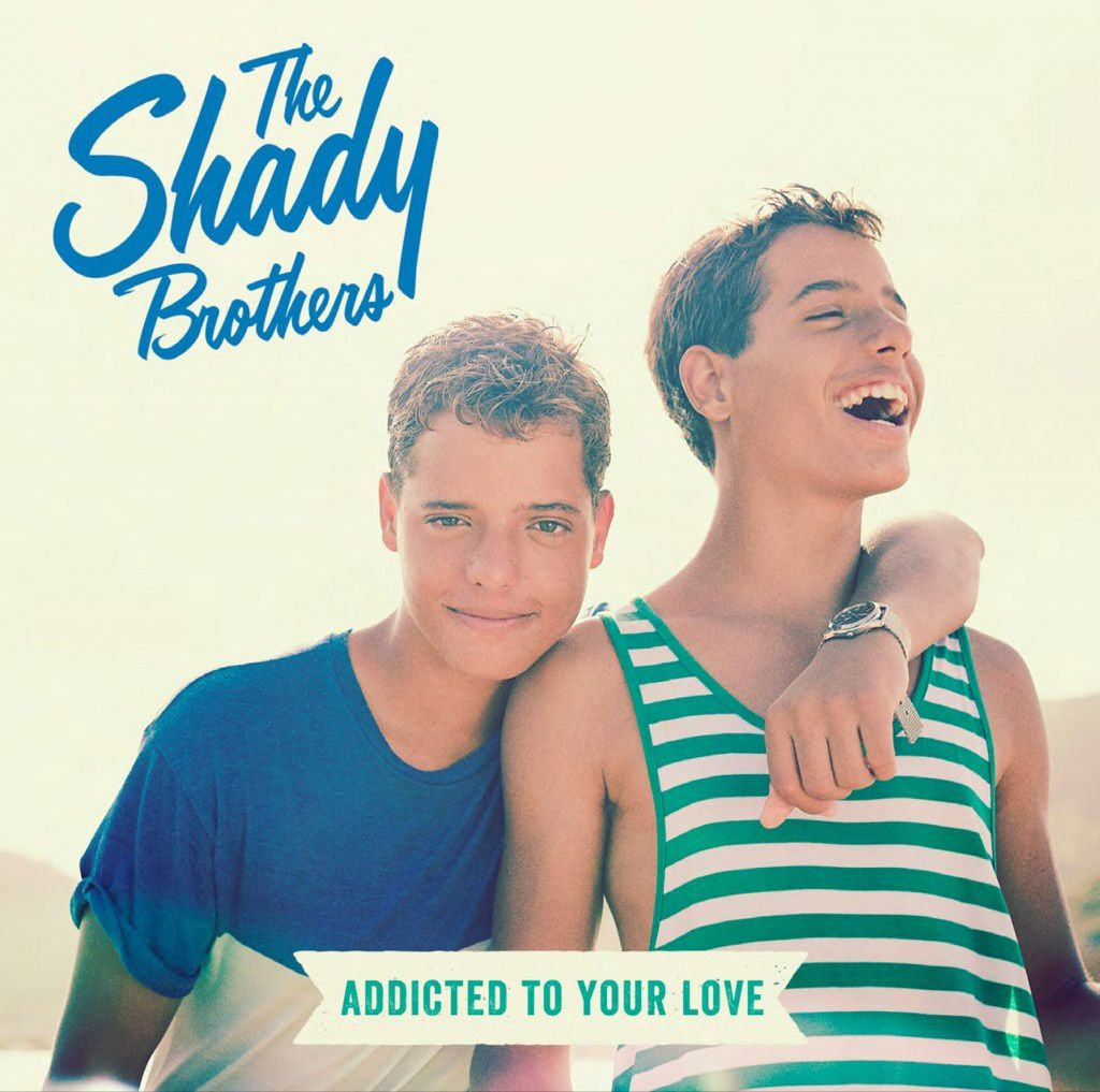The Shady Brothers, premier single « Addicted To Your Love »