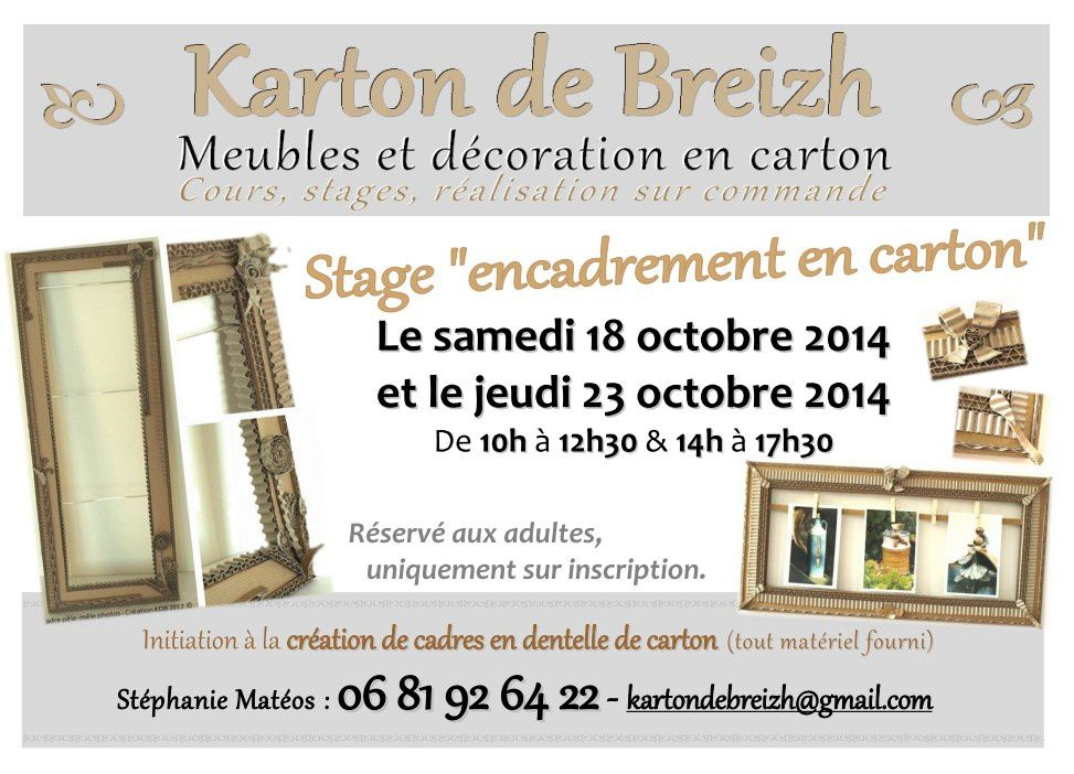 stage encadrement en carton les 18 23 octobre 2014 karton de breizh. Black Bedroom Furniture Sets. Home Design Ideas