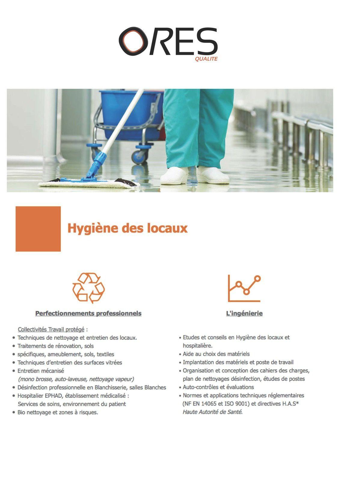 ORES Qualité le conseil et l'expertise Hygiène des locaux