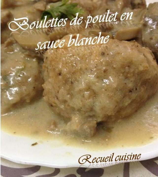 Boulettes de poulet en sauce blanche