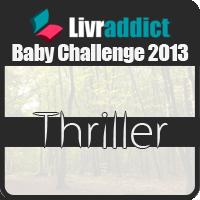 Baby Challenges Livraddict 2013 - Thriller