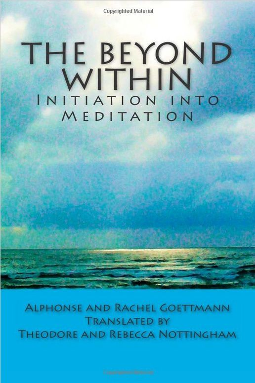 The beyound within : initiation into meditation