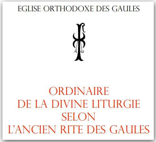 Explication de la liturgie du rite orthodoxe des Gaules 1
